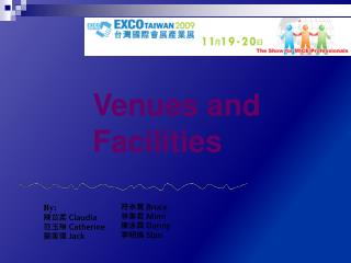 Venues and Facilities