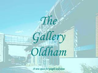 The Gallery Oldham