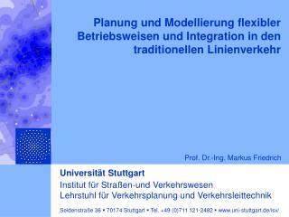 Planung und Modellierung flexibler Betriebsweisen und Integration in den traditionellen Linienverkehr