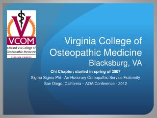 Virginia College of Osteopathic Medicine Blacksburg, VA