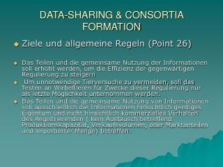 DATA-SHARING & CONSORTIA FORMATION