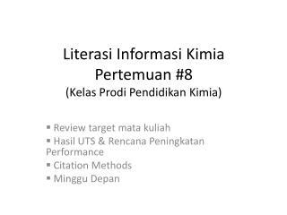 Literasi Informasi Kimia Pertemuan #8 (Kelas Prodi Pendidikan Kimia)