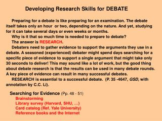 Developing Research Skills for 	DEBATE