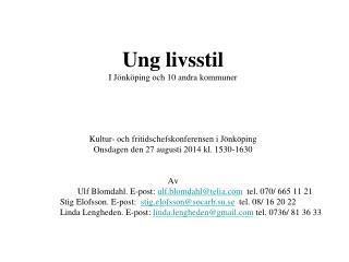 Ung livsstil I Jönköping och 10 andra kommuner