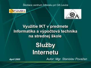 Využitie IKT v predmete Informatika a výpočtová technika na strednej škole