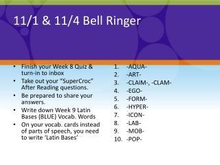 11/1 & 11/4 Bell Ringer