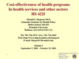 Cost-effectiveness of health programs In health services and other sectors HS 422f