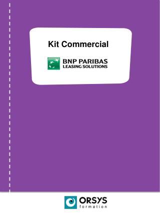 Kit Commercial