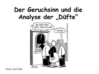 """Der Geruchsinn und die Analyse der """"Düfte"""""""