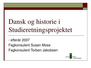 Dansk og historie i Studieretningsprojektet