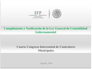Cumplimiento y Verificación de la Ley General de Contabilidad Gubernamental