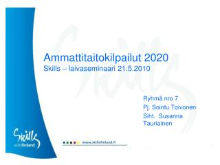 Ammattitaitokilpailut 2020 Skills � laivaseminaari 21.5.2010