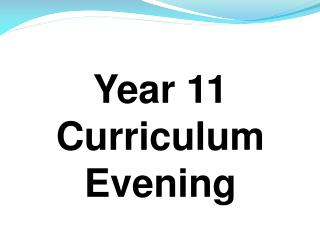 Year 11 Curriculum Evening