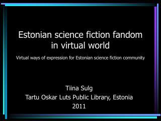 Tiina Sulg Tartu Oskar Luts Public Library, Estonia 2011