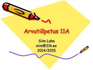 Arvutiõpetus 11A