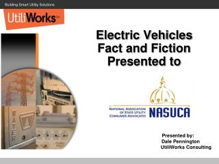 Electric Vehicles Fact and Fiction Presented to
