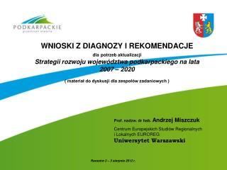Prof. nadzw. dr hab.  Andrzej Miszczuk