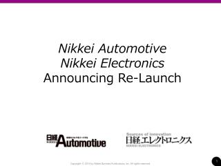 Nikkei Automotive  Nikkei Electronics Announcing Re-Launch