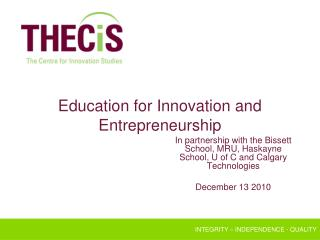 Education for Innovation and Entrepreneurship