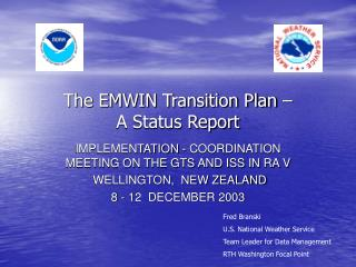 The EMWIN Transition Plan �  A Status Report