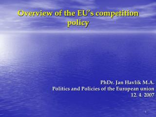 Overview of the EU's competition policy