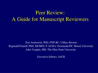 Peer Review:  A Guide for Manuscript Reviewers