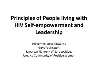 Principles of People living with HIV Self-empowerment and Leadership