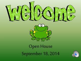 Open House September 18, 2014