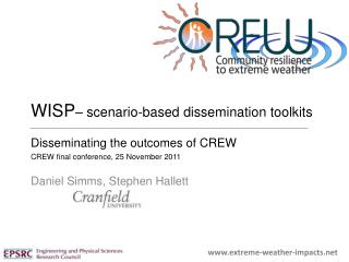 WISP – scenario-based dissemination toolkits Disseminating the outcomes of CREW