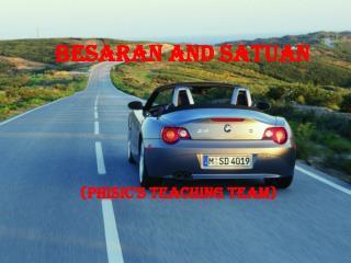 BESARAN AND SATUAN