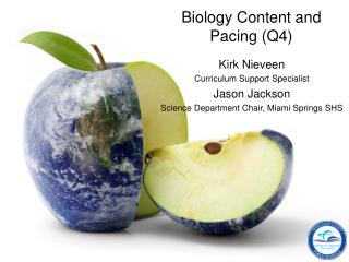Biology Content and Pacing (Q4)