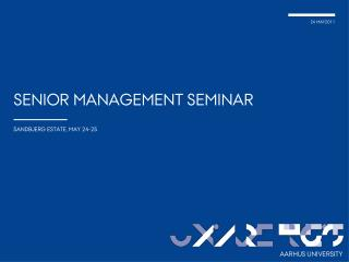 SENIOR MANAGEMENT SEMINAR