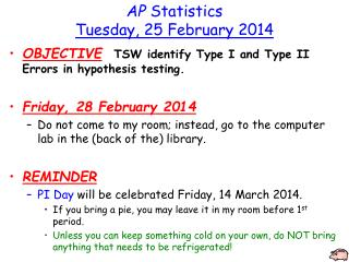 AP  Statistics Tuesday, 25 February 2014