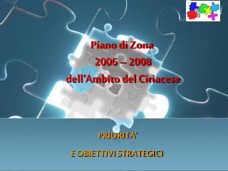 Piano di Zona  2006   2008  dell Ambito del Ciriacese