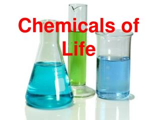 Chemicals of Life
