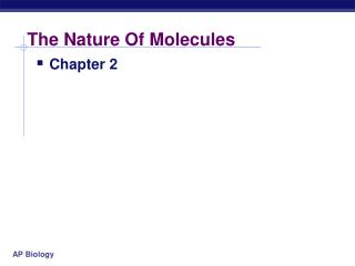 The Nature Of Molecules