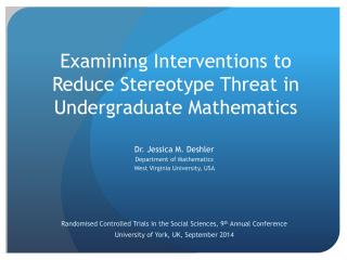 Examining Interventions to Reduce Stereotype Threat in Undergraduate Mathematics
