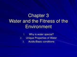 Chapter 3  Water and the Fitness of the Environment