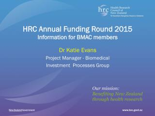 Dr Katie Evans Project Manager - Biomedical Investment  Processes Group