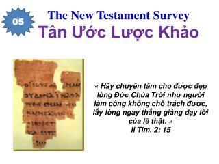 The New Testament Survey Tân Ước Lược Khảo