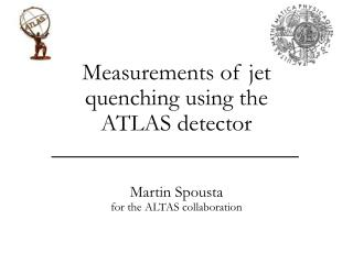 Measurements of jet quenching using the ATLAS detector