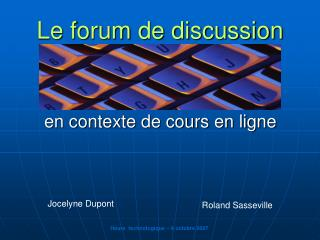 Le forum de discussion