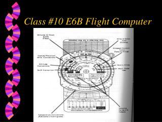 Class #10 E6B Flight Computer