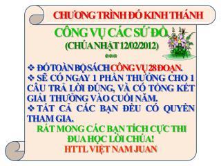 CÔNG VỤ CÁC SỨ ĐỒ  (CHÚA NHẬT 12/02/2012) *** ĐỐ TOÀN BỘ SÁCH  CÔNG VỤ 28 ĐOẠN .
