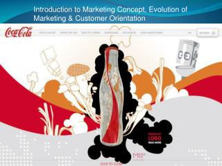 Introduction to Marketing Concept, Evolution of Marketing & Customer Orientation