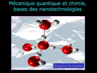 Mécanique quantique et chimie, bases des nanotechnologies