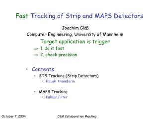 Fast  Tracking of Strip and MAPS Detectors