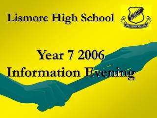 Year 7 2006 Information Evening