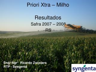 Priori Xtra   Milho  Resultados