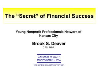 "The ""Secret"" of Financial Success"